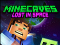 游戏 Minecaves Lost in Space