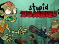 游戏 Stupid Zombies 2